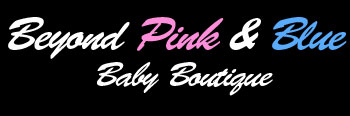 Beyond Pink And Blue - Baby Boutique